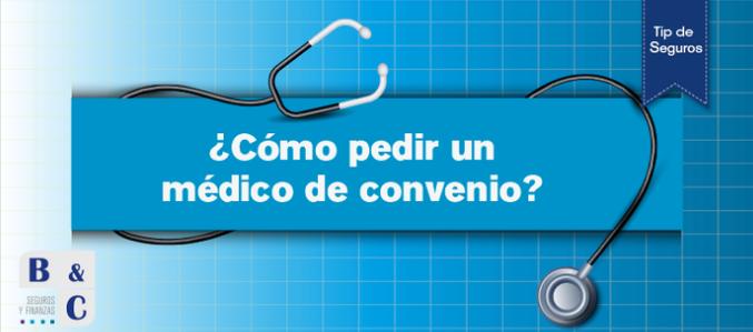 como elegir un médico de convenio