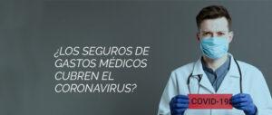 seguros de gastos medicos que cubren covid 19
